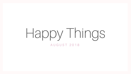 August|Happy Things